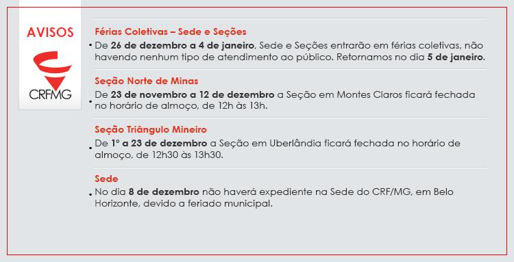 Atenção para alterações nos dias e horários de funcionamento da Sede e Seções do CRF/MG!