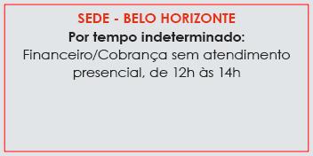 Financeiro/Cobrança sem atendimento presencial, de 12h às 14h
