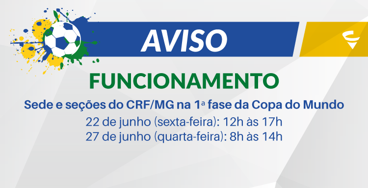 Confira o funcionamento do CRF/MG na primeira fase da Copa