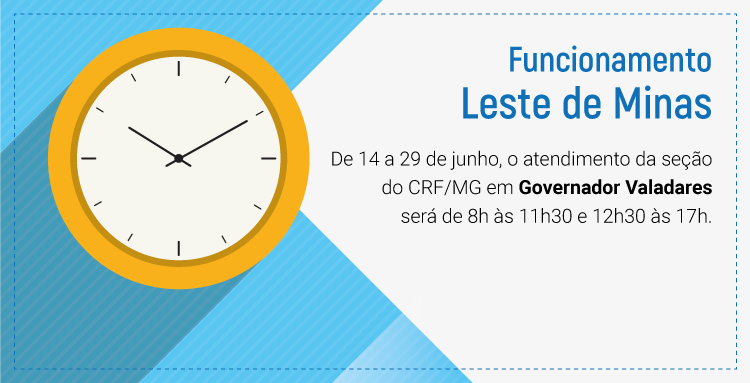 De 14 a 29 de junho, o atendimento da seção do CRF/MG em Governador Valadares será de 8h às 11h30 e 12h30 às 17h.