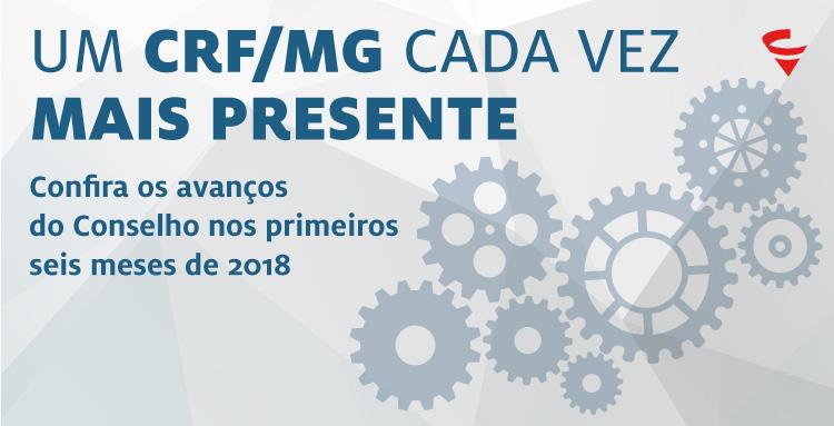 Passados seis meses de 2018, em que a nova diretoria do CRF/MG iniciou um projeto de gestão pautado na transparência, moralização e eficiência, o momento é de apresentar à categoria os resultados das atividades realizadas durante este período.