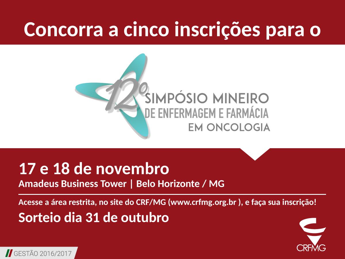 Sorteio de cinco cortesias para o 12° Simpósio Mineiro de Enfermagem e Farmácia em Oncologia em Belo Horizonte