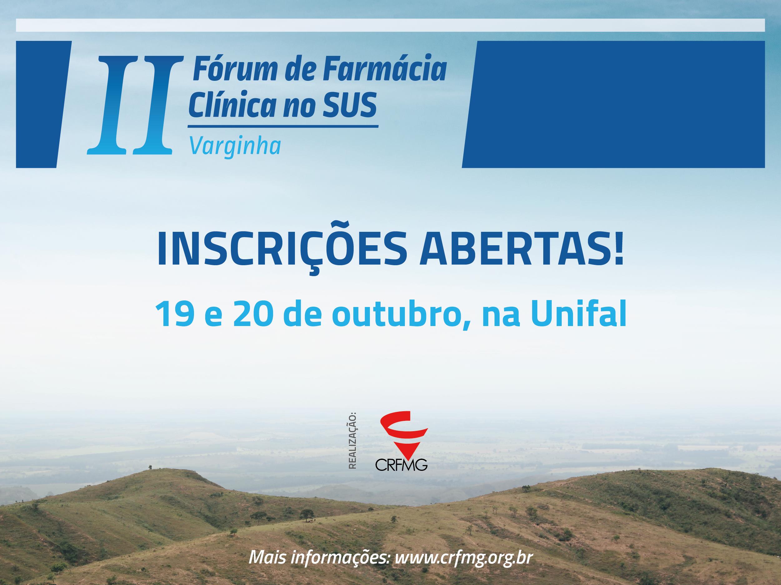 II Fórum de Farmácia Clínica no SUS, em Varginha, está com as inscrições abertas