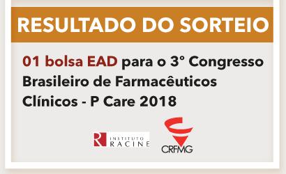 RESULTADO SORTEIO: uma bolsa para EAD no 3º Congresso Brasileiro de Farmacêuticos Clínicos - Pcare 2018