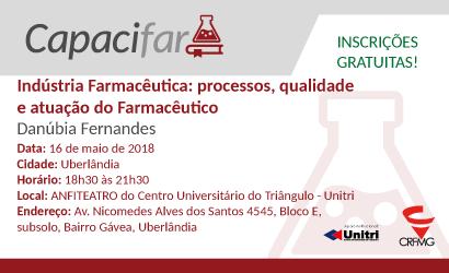Capacifar: Indústria Farmacêutica: processos, qualidade e atuação do Farmacêutico