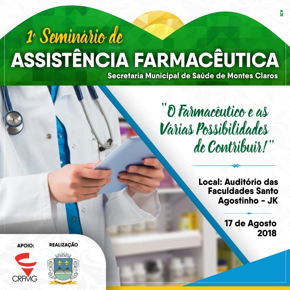 Vem aí o 1º Seminário de Assistência Farmacêutica em Montes Claros.