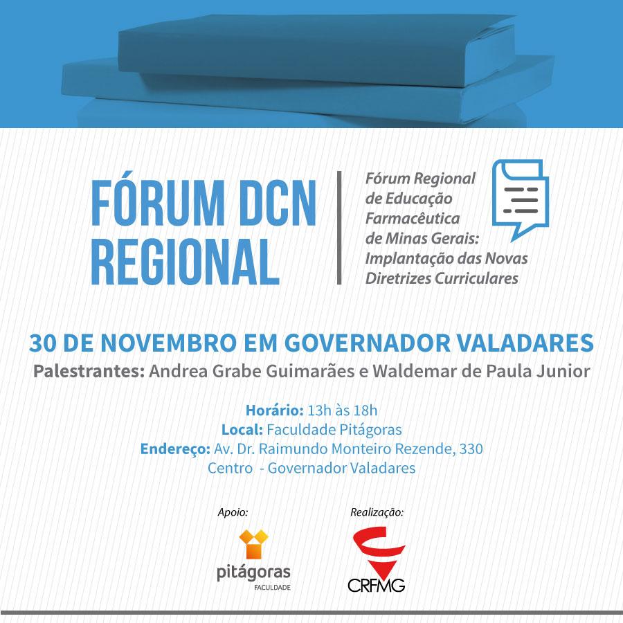 XI Fórum Regional de Educação Farmacêutica de Minas Gerais: Implantação das novas Diretrizes Curriculares – Governador Valadares