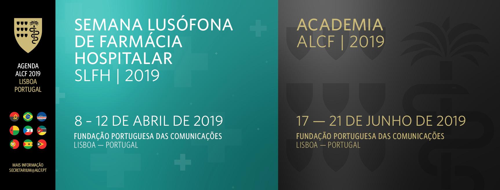 Semana Lusófona de Farmácia Hospitalar 2019 e Academia ALCF 2019