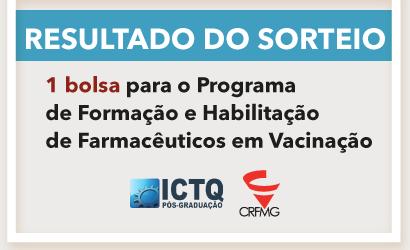 RESULTADO SORTEIO: 1 Inscrição para o Programa de Formação e Habilitação de Farmacêuticos em Vacinação