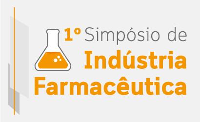 1º Simpósio de Indústria Farmacêutica