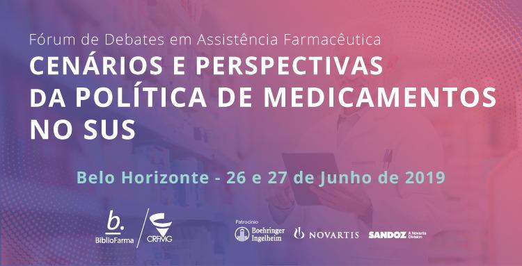 Fórum Cenários e Perspectivas da Política de Medicamentos no SUS